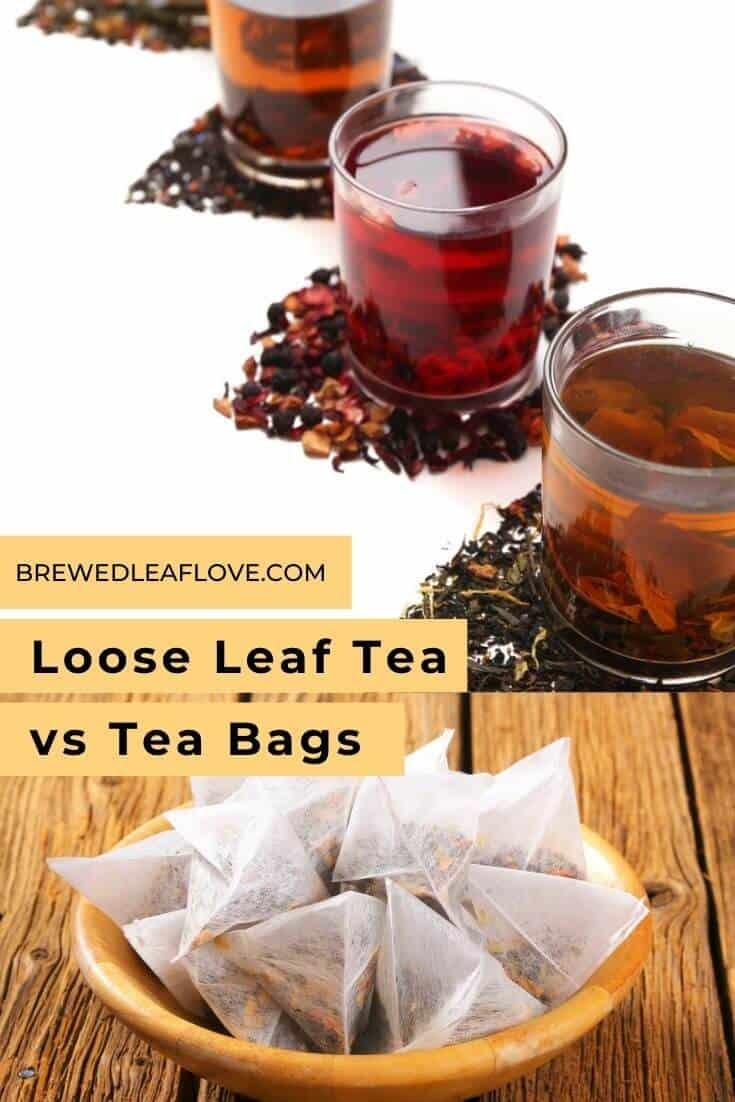 tea bags vs loose leaf tea
