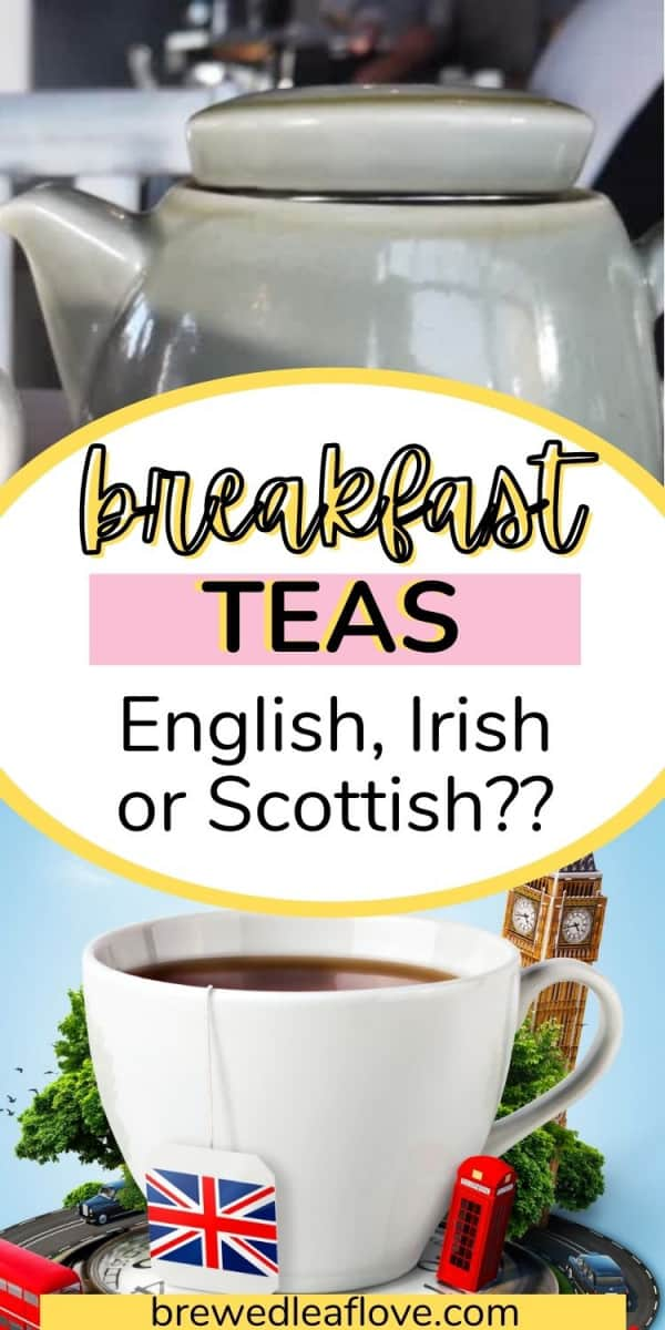 graphic of English Irish Scottish breakfast tea