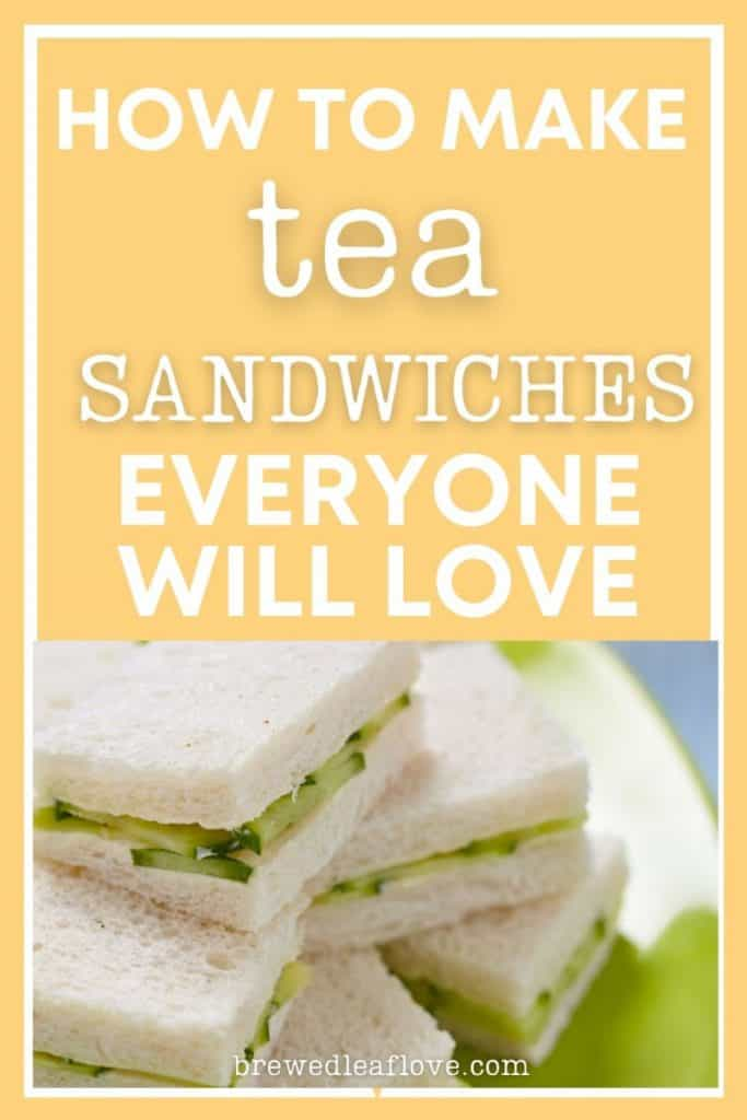 how to make tea sandwiches graphic with cucumber finger sandwiches on white bread on a green plate