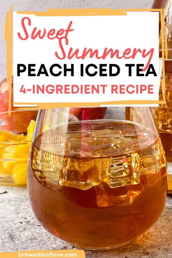 peach iced tea recipe with clear glass