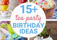 15 Tea Party Themed Birthday Party Ideas