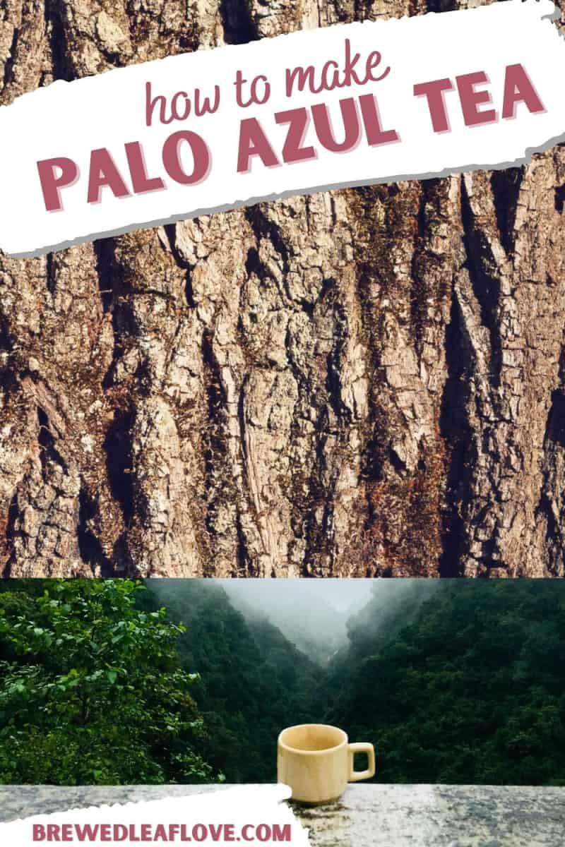 how to make Palo Azul tea