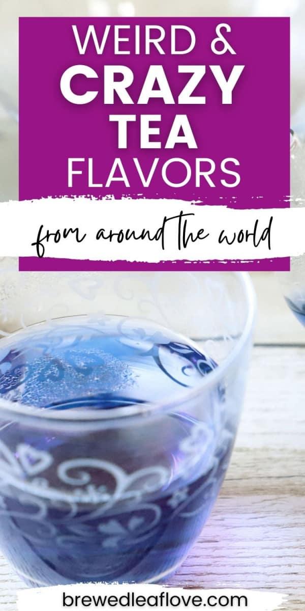 weird teas flavors graphic