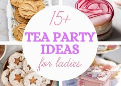 15 Ladies Tea Party Ideas For the Perfect Gathering
