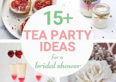 15 Elegant and Fun Bridal Shower Tea Party Ideas